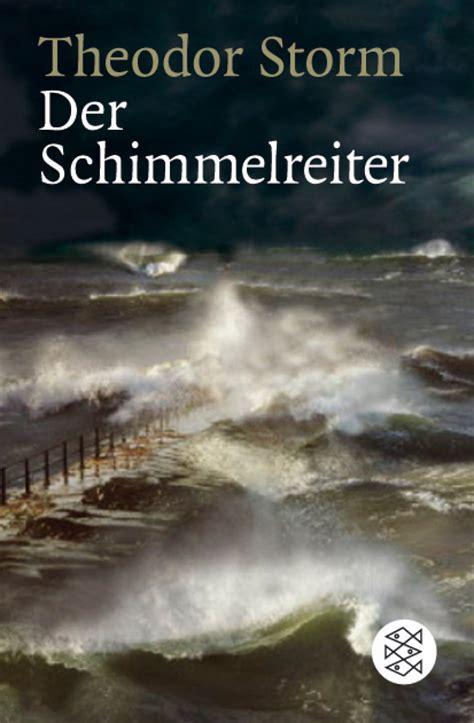 der schimmelreiter theodor storm fischer taschenbuch
