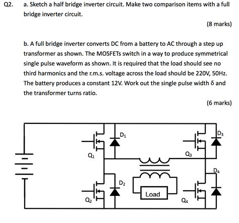 Solved Sketch Half Bridge Inverter Circuit Make Two