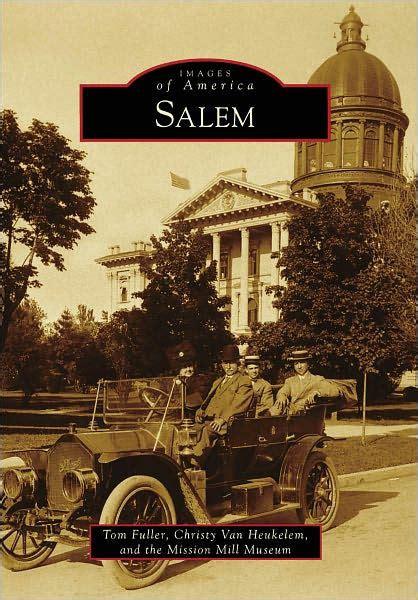 barnes and noble salem oregon salem oregon postcards of america series by tom fuller