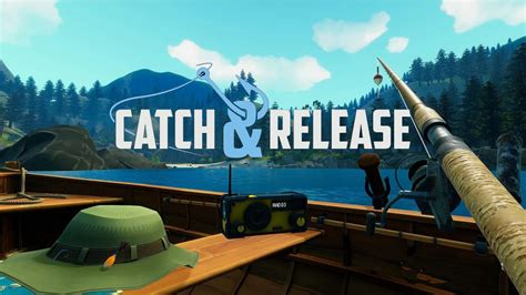 Catch and Release - THE VR GRID