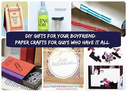 Gifts Boyfriend Diy Paper Crafts Guys Gift
