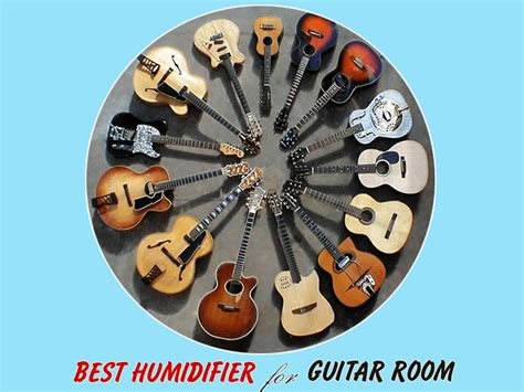 Best Humidifier For Guitar Room Reviews (oct. 2018 Updated