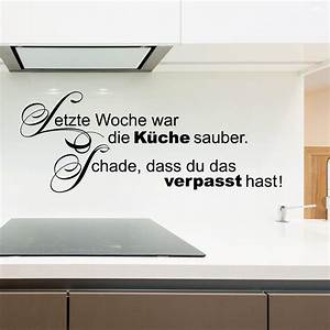 Wandtattoo Sprüche Küche : wandtattoo letzte woche war die k che sauber lustiger spruch ~ Frokenaadalensverden.com Haus und Dekorationen