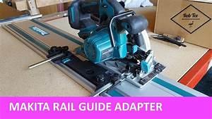 Makita Circular Saw Adapter For Rail Guides