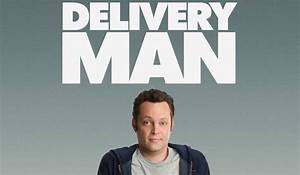 "New ""Delivery Man"" Movie Poster. - Hello! Welcome to my blog!"