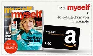 Amazon Gutschein Prüfen : myself jahresabo effektiv f r nur 2 durch amazon gutschein ~ Markanthonyermac.com Haus und Dekorationen