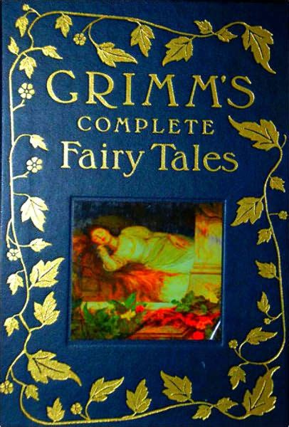fairy tales grimm complete books classic brothers grimms quotes illustrations fairytale stories children german published dark different classics right read