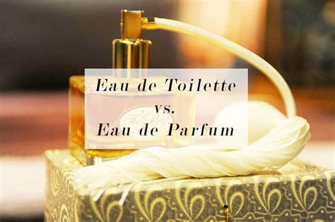 difference eau de toilette and parfum what s the difference between eau de toilette and eau de parfum cruelty free bloglovin