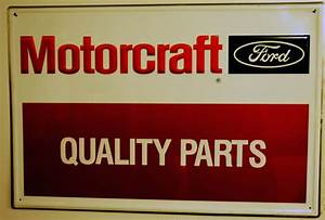 Ford Motorcraft Signsthe Ford Collector