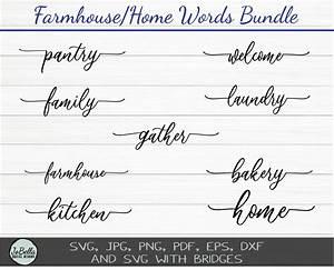 farmhouse home words bundle svg cut files and printables
