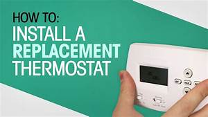 How To Install A Replacement Thermostat