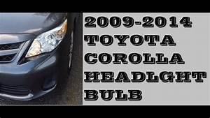How To Easy Replace Headlight Bulb Toyota Corolla 2009