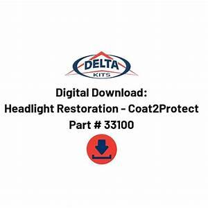 Headlight Restoration Instructional Dlc And Manual Coat2