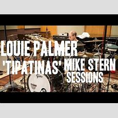 Louie Palmer  'tipatinas' From Mike Stern Session 2013 Youtube