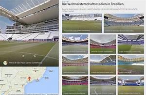 Stadien Der Wm 2014 : mit google street view die wm stadien besichtigen ~ Markanthonyermac.com Haus und Dekorationen