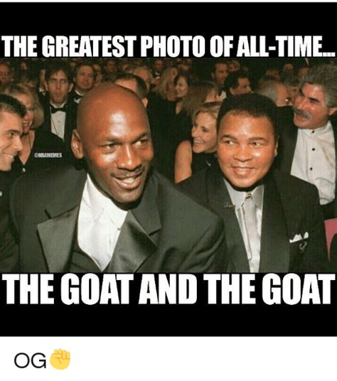 Greatest Memes Of All Time - greatest of all time goat meme 69829 bursary