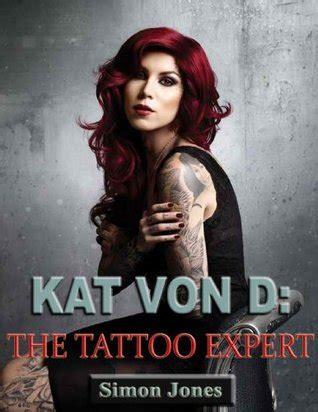kat von   tattoo expert  simon jones