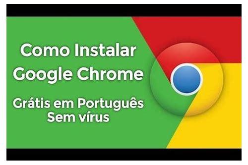 baixar portátil google chrome gratis windows 7 portugues