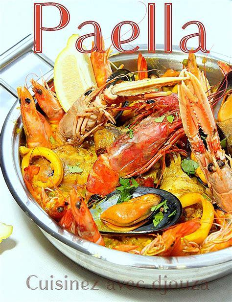 la cuisine espagnole expose recette de la paella espagnole au poulet et fruits de mer avec gambas crevettes moules