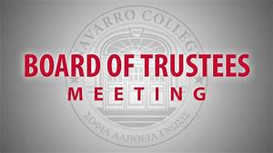 Navarro News | Notice of Special Board of Trustees Meeting ...