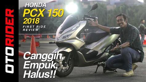 Pcx 2018 Honda Indonesia by All New Honda Pcx 150 2018 Ride Indonesia Otorider