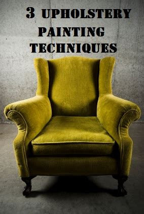 methods  painting fabric  upholstery sunlit spaces