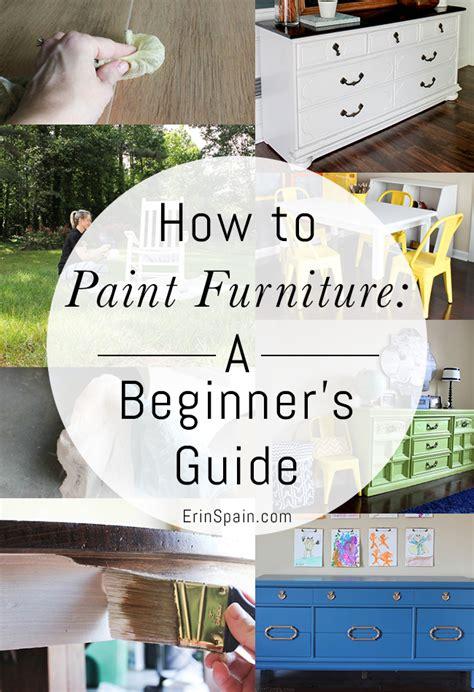 paint furniture  beginners guide erin spain