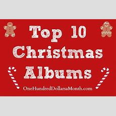 Top Ten Christmas Albums My Very Favorite Christmas Music