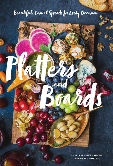 platters boards cookbook