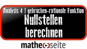 Nullstellen Berechnen Ganzrationale Funktionen : gebrochen rationale funktionen bruchfunktion ~ Themetempest.com Abrechnung