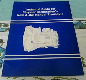 Technical Guide For Chrysler Corporation U0026 39 S New A