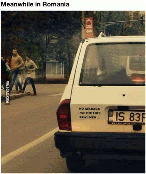 Meanwhile in Romania No airbags We die like real men