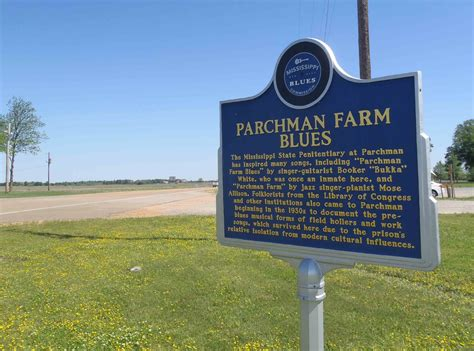 Parchman Farm Blues, Sunflower County, Mississippi