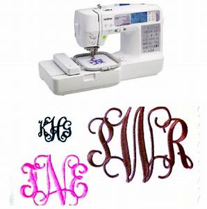 17 best ideas about monogram machine on pinterest With letter embroidery with brother sewing machine