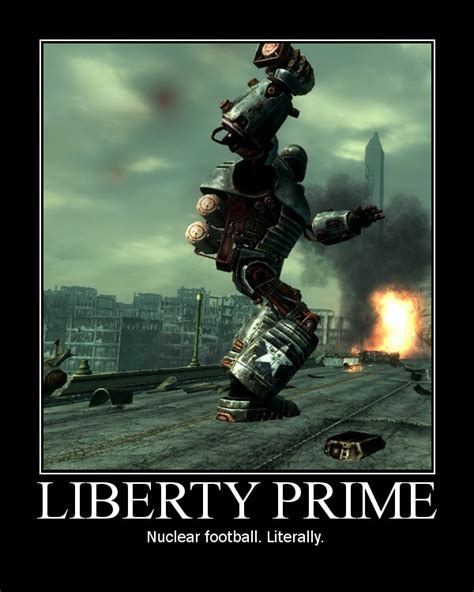 Liberty Prime Meme - fallout 3 liberty prime quotes quotesgram
