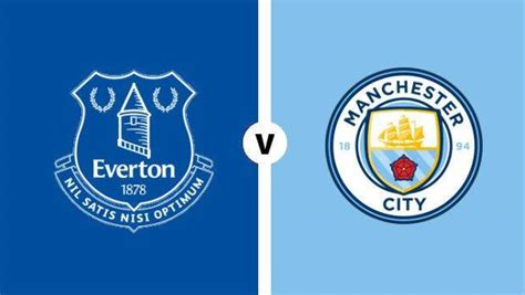 Everton v Manchester City : Preview, Predicted Lineups ...