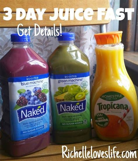 juice diet fast naked results healthy fasting plan liquid drinks detox juicing richelle loves recipes cleanse water food diets smoothie