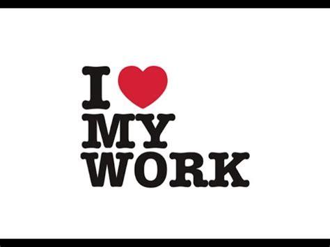 Workshop I Love My Work  Trabajadores Enamorados Youtube