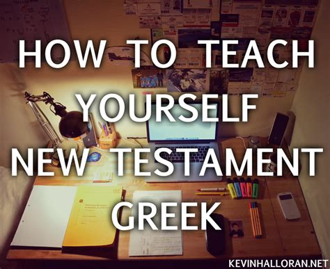 How To Learn New Testament Greek  Tips For Teaching Yourself Koine  Anchored In Christ