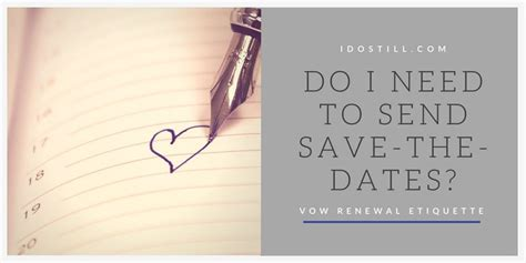 to send a do i need to send save the dates i do still need
