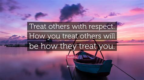 """Maturity is learning to walk away from people and situations that threatened your peace of mind,self respect,values, morals and. Buddha Quote: """"Treat others with respect. How you treat others will be how they treat you."""" (9 ..."""