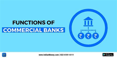 functions  commercial banks indianmoney