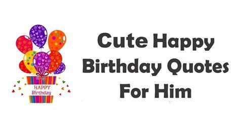 happy birthday quotes  boyfriend  husband  love
