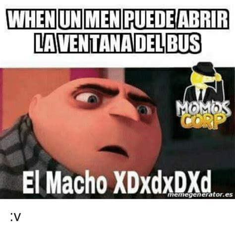 Video Meme Generator - when un men puedeabrir laventanadelbus el macho xdxdxdxd memegeneratores v meme on sizzle