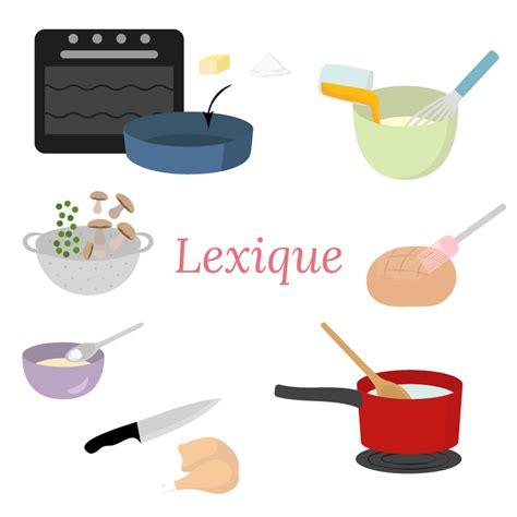 lexique culinaire les verbes aline cuisine