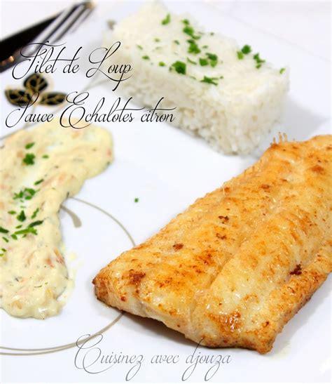 plats faciles à cuisiner loup de mer et sauce échalote citron recettes faciles