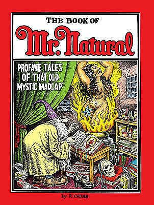 Book of Mister Natural: Profane Tales of That Old Mystic