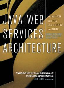 Java Web Services Architecture Stevens Michael Mcgovern James Tyagi Sameer Mathew Sunil