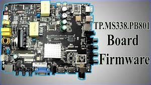 Tp Ms338 Pb801 Tv Board Firmware All Regulations Downloads