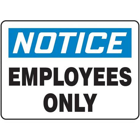 Employees Only Signs. Safe Condition Signs. International Standard Signs. Canyon Signs. Wet Paint Signs. Recognition Signs. Eye Protection Safety Signs Of Stroke. Wizard Oz Signs. Fibrinolytic Signs